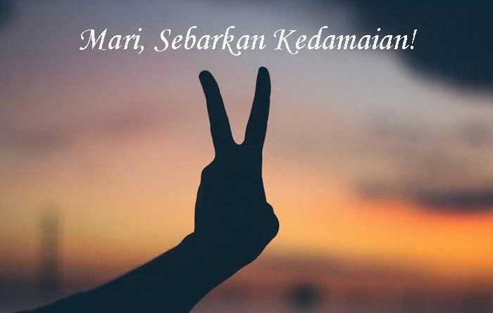 Mari, Sebarkan Kedamaian